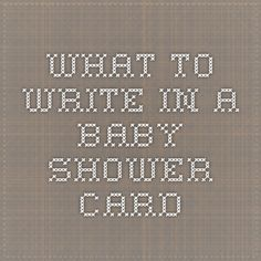 Great What To Write In A Baby Shower Card