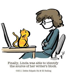 Finally, Linda was able to identify the source of her writer's block. :-)