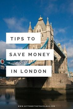 Tips to Save Money in London