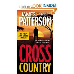 Cross Country (Alex Cross) (Kindle Edition)By James Patterson James Patterson, I Love Books, Good Books, Books To Read, My Books, Music Books, Free Books, Alex Cross Series, Kindle