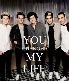'You changed my life' one direction. ❤