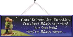 Good Friends Are Like Stars Inspirational Quote Sign