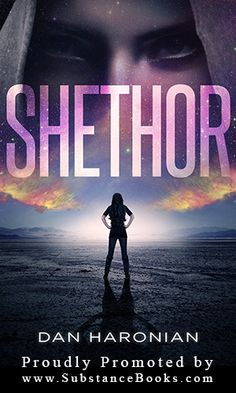 SHETHOR is a #science #fiction story about a heroic girl with extraordinary abilities. She lived in the city of Mampas with her father, a test pilot. When she was twelve, she discovered to her amazement that she is a descendant of the Desertians, a people who lived in dusty cities under the great desert of Mampas. Read more: http://www.onlinebookpublicity.com/science-fiction.html#dh Follow the author: http://www.pinterest.com/danharonian/ #fiction #adventure #epic #science #thriller #action