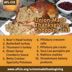 As you prepare to head to the grocery store to pick up your Thanksgiving dinner ingredients, double check your shopping list to make sure your Turkey Day fixin's are all union made in America. www.aflcio.org/unionmadethanksgiving