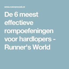 De 6 meest effectieve rompoefeningen voor hardlopers - Runner's World
