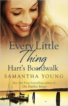 0547913d Every Little Thing (Hart's Boardwalk): Amazon.co.uk: Samantha Young:  9780349412603: Books