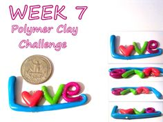 "Week 7, polymer clay ""L<3ve"" charm. By, Sarah Abraham(Blossom Dotts) #2015PCChallenge"