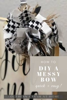 This quick and easy tutorial will show you exactly how I make my DIY messy bows! These bows are a great addition to your next DIY home décor project.    #bowtutorial #crafttutorial #diy Diy Home Decor Projects, Fun Projects, Simple Diy, Easy Diy, Fancy Bows, Decorating Ideas, Decor Ideas, Bow Tutorial, Christmas Bows
