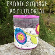 Fabric Storage Pot Tutorial