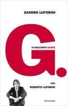 G. - Vi racconto Gaber Ebook di Sandro Luporini