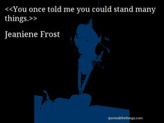 Jeaniene Frost - quote-I'll miss you forever.'Blake - Devil To Pay Jeaniene Frost, Ill Miss You, Tell Me, Quotations, Me Quotes, Author, Life, Devil, Night