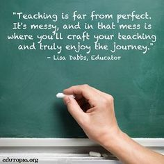 Progress, Not Perfection: Three Tips for Your Journey Learn how to embrace the messy side of teaching. Teaching Quotes, Education Quotes For Teachers, Education College, Quotes For Students, New Teachers, Elementary Education, Quotes For Kids, Quotes Children, Education English