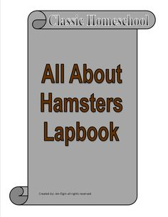 Hamster Lapbook Unit Study for learning all about Hamsters - Biology - Zoology - Science