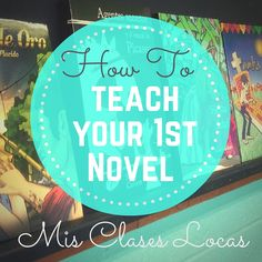 How to Teach Your 1st Novel   Mis Clases Locas