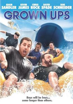 Grown Ups.....a movie any adult with children can relate to
