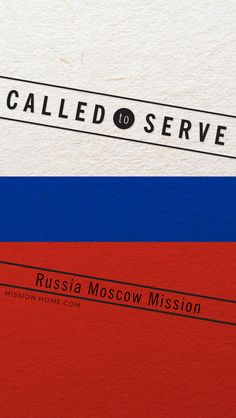 iPhone 5/4 Wallpaper. Called to Serve Russia Moscow Mission. Check MissionHome.com for more info about this mission. #Mission #RussiaMoscow #cellphone