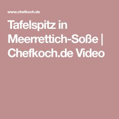 Tafelspitz in Meerrettich-Soße   Chefkoch.de Video
