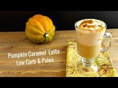 Pumpkin Caramel Latte Low Carb | Beauty and the Foodie