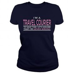 I Love Proud Best TRAVEL COURIER Jobs Tee Shirts & Tees