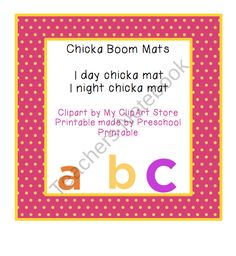 Chicka Boom Mats from Preschool Printables on TeachersNotebook.com (4 pages)