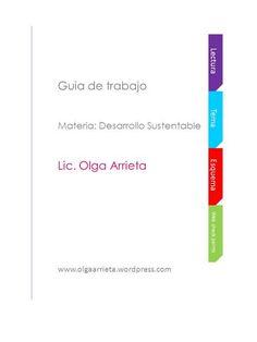 Web check points Esquema Tema Lectura Guia de trabajo Materia: Desarrollo Sustentable Lic. Olga Arrieta www.olgaarrieta.wordpress.com.