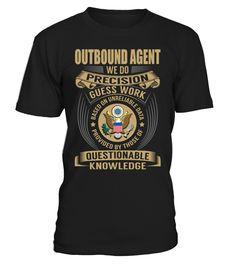Outbound Agent - We Do Precision Guess Work
