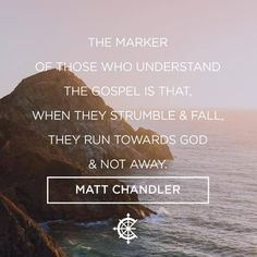 Insightful Matt Chandler quote