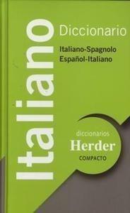 Diccionario italiano / Anna Giordano, Cesáreo Calvo Rigual ; introducción gramatical de Salvador Pons Bordería - Barcelona : Herder, 2008