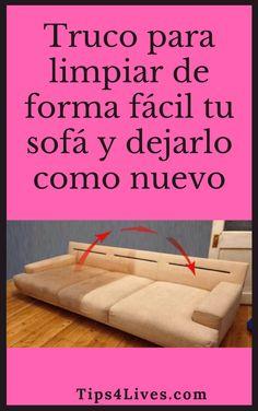 Truco para limpiar de forma fácil tu sofá y dejarlo como nuevo - Tips4Lives