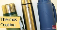 11 keys for successful Thermos cooking plus 2 Thermos recipes – how to save energy and keep heat out of the kitchen