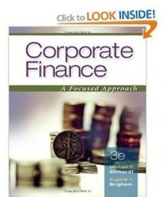 Download Test Bank Online for Corporate Finance A Focused Approach 3rd Edition Michael C. Ehrhardt ISBN-10: 0324655681 ISBN-13: 978-0324655681