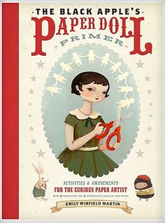 ...The Black Apple's Paper Doll Primer, complete with 21 sweet and mysterious characters.  PLUS, you get 16 dolls that YOU can design.  Totally....In....Love.  Then again, I love anything that has to do with The Black Apple.  Her work amazes me.  $19.99.