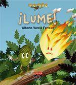 """Lume"" -- Alberto Varela Ferreiro -- ED. Xerais --"