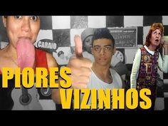 VIZINHOS CHATOS E FOFOQUEIROS PIOR RAÇA