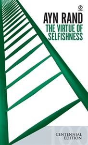 """In """"The Virtue of Selfishness,"""" Ayn Rand sets forth the moral principles of Objectivism, the philosophy that holds man's life—the life proper to a rational being—as the standard of moral values and regards altruism as incompatible with man's nature, with the creative requirements of his survival, and with a free society."""