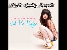 Call Me Maybe (Studio Acapella) - Carly Rae Jepsen