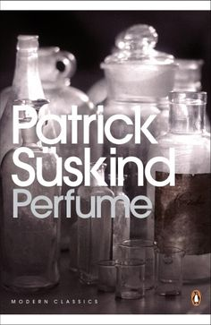 Perfume, by Patrick Suskind Perfume Hermes, Perfume Versace, Best Books To Read, Good Books, Must Read Classics, Perfume Tommy Girl, Penguin Modern Classics, Perfume Calvin Klein, Libros