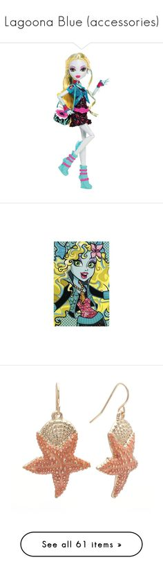 """""""Lagoona Blue (accessories)"""" by haappy-dreams ❤ liked on Polyvore featuring toys, monster high, jewelry, earrings, accessories, fish hook jewelry, seashell jewelry, starfish earrings, gold tone drop earrings and gold colored jewelry"""