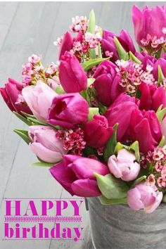 Birthday Greetings, Happy Birthday, Pink Flower Arrangements, Fall Background, Tulips Garden, Wax Flowers, Spring Quotes, Good Morning Photos, Pink Tulips