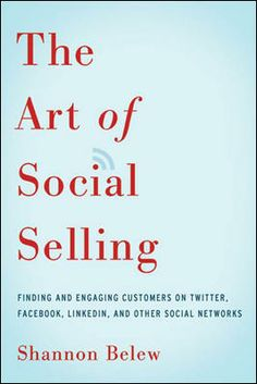 The Art of Social Selling by Shannon Belew