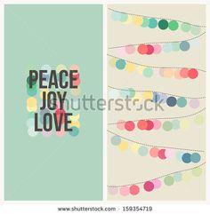Peace, love, joy. Multicolored design