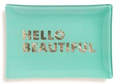 Hello beautiful trinket dish