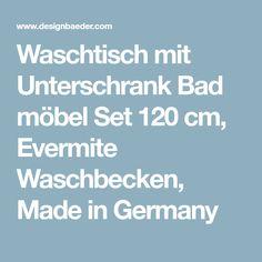 Waschtisch mit UnterschrankBadmöbel Set 120 cm, Evermite Waschbecken, Made in Germany