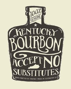Accept No Substitutes Screenprinted Art Print by cricketpress My Old Kentucky Home, Kentucky Derby, Run For The Roses, Derby Party, Silhouette Projects, Distillery, Whisky, Liquor, Screen Printing