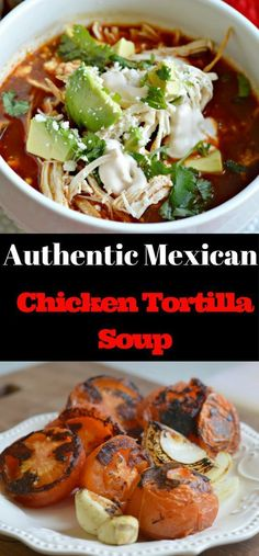 AUTHENTIC MEXICAN CHICKEN TORTILLA SOUP | Food And Cake Recipes #mexicanfoodrecipes