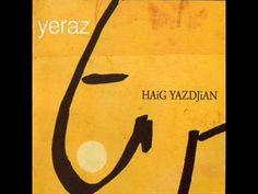 Gazal - Haig Yazdjian - YouTube