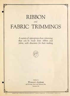 Ribbon and fabric trimmings : a variety of appr...