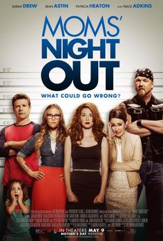 Moms' Night Out Movie Poster - Internet Movie Poster Awards Gallery