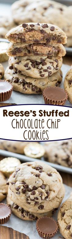 Reeses Stuffed Chocolate Chip Cookies - this is the BEST chocolate chip cookie recipe and it's stuffed with a peanut butter cup!