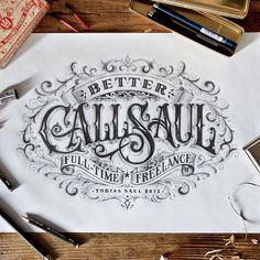 Better Call Saul by Tobias Saul is a marvelous piece of work and a brilliant execution of complex victorian lettering.
